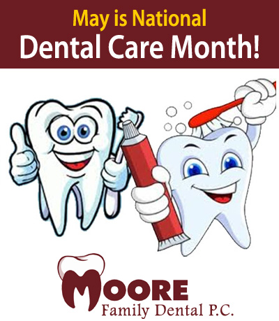May is National Dental Care Month